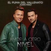 Amor a Otro Nivel de El Puma del Vallenato