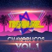 Chavorucos, Vol 1: Obsesión / No Voy en Tren / Muralla Verde / El Amor Coloca / En Algún Lugar de TrendLine