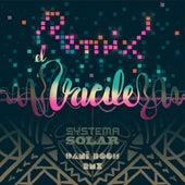 El Vacile (Dani Boom Remix) by Dani Boom Systema Solar