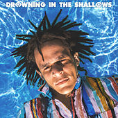 Drowning In The Shallows de Choice