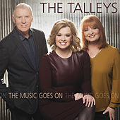 The Music Goes On by The Talleys