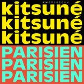 Kitsuné Parisien by Ehla, SuperParka, Matveï, Pas Sages, Bro, Fang The Great, Joanna, Fils Cara, Violette fleur bleue, Courrier Sud, Mou, Première Fois, Toukan Toukän, HATT, Degree
