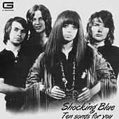 Ten songs for you de Shocking Blue