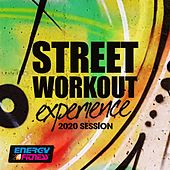 Street Workout Experience 2020 Session (15 Tracks Non-Stop Mixed Compilation for Fitness & Workout - 128 Bpm) by Lita Brown, DJ Space'c, D'Mixmasters, Ricky Davies, Patricia, Plaza People, Blue Minds, Th Express, Angelica, Cubanitos, Kyria, Foxter, F 50's