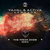 Samsana (The Freak Show Remix) by Yahel