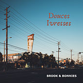 Douces Ivresses by Brook