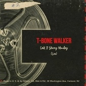 Stormy Monday (Live) de T-Bone Walker