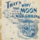 That's Why The Moon Was Smiling von Lorez Alexandria