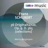 Schubert: 36 Originaltänze, Op. 9, D. 365 (Excerpts) de Maria Bergmann