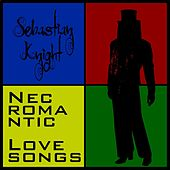 NECromantic lovesongs de Sebastian Knight