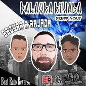 Segura a Rajada (Palavra Rimada) by Rapper 20conto