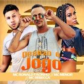 Deslizo e Jogo (feat. Mc Menor & Mc Rebecca) by Mc Ronald Fácinho