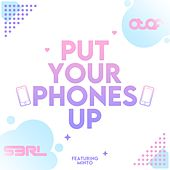 Put Your Phones Up (Atef Remix) by S3rl
