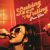 Looking for a Feeling von Pam Tillis