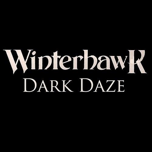 Dark Daze by Winterhawk
