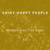 Shiny Happy People de Reuben And The Dark