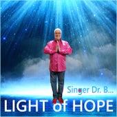 Light of Hope by Singer Dr. B...
