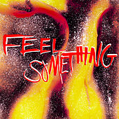 Feel Something by Siouxsie and the Banshees
