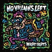 Bright Lights von No Villains Left