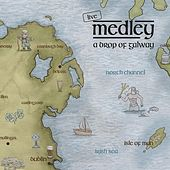 A Drop of Galway by Medley
