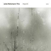 Imprint by Julia Hülsmann Trio