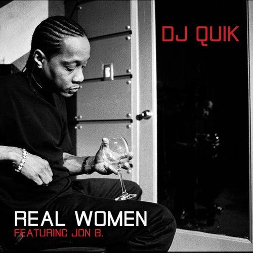 Real Women by DJ Quik