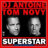 Superstar (Sebastian Konrad Remix) de DJ Antoine