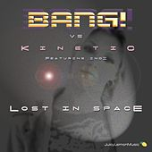 Lost In Space von Bang!