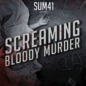 Screaming Bloody Murder von Sum 41