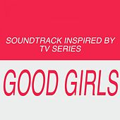 Soundtrack Inspired by Good Girls (TV Series) de Various Artists