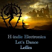 H-Indie Electronica Let's Dance by Leffes