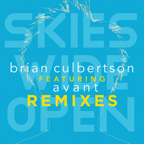 Skies Wide Open Remixes by Brian Culbertson