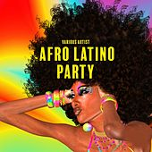 Afro Latino Party de Various Artists