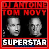 Superstar (Sebastian Konrad Remix) von DJ Antoine
