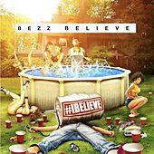 #Ibelieve by Bezz Believe