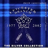 The Silver Collection by David Cunningham Scottish Dance Band