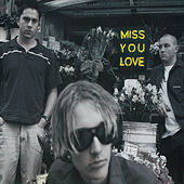 Miss You Love de Silverchair