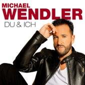 Du und ich (Alles was ich will Edition) von Michael Wendler