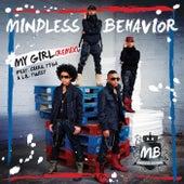 My Girl (Remix) by Mindless Behavior