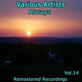 Always Vol. 14 van Various Artists