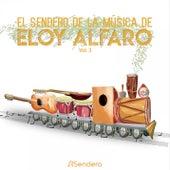 Musica del Sendero de Eloy Alfaro Vol. 3 by Sendero