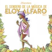 Musica del Sendero de Eloy Alfaro Vol. 2 by Sendero