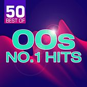 50 Best of 00s No.1 Hits de Various Artists