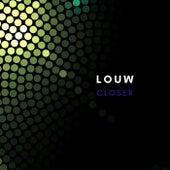 Closer (Original Mix) de Louw
