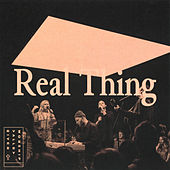 Real Thing by River Valley Worship