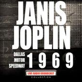 Dallas Motor Speedway 1969 (Live) by Janis Joplin