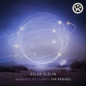 Moments of Clarity (The Remixes) von Eelke Kleijn