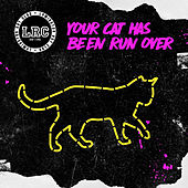 Your Cat Has Been Run Over by Lymington Rot Club