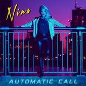 Automatic Call (Single EP) by Nina