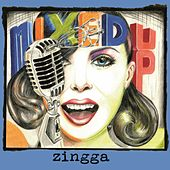 Mixed Up by Zingga